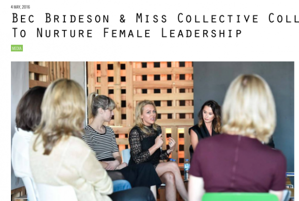 B&T: Bec Brideson & Miss Collective Collaborate To Nurture Female Leadership