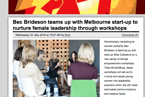 Campaign Brief: Bec Brideson teams up with Melbourne start-up to nurture female leadership through workshops
