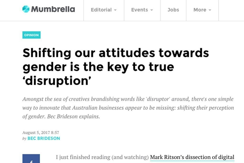 Mumbrella: Shifting our attitudes towards gender is the key to true 'disruption'